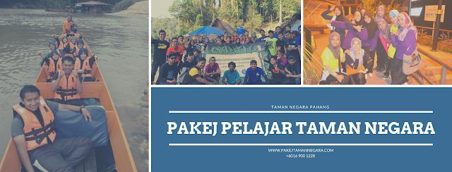 Pakej Pelajar Taman Negara Pahang 2022