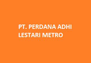PT. PERDANA ADHI LESTARI METRO
