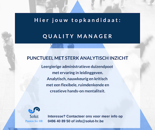 Solut vacatures zoekt een quality manager punctueel met sterk analytisch inzicht