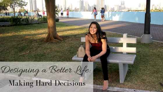 Designing a better life, hard decisions