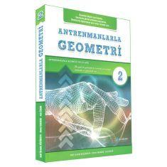 Antrenmanlarla Geometri 2.İkinci Kitap (Geometri Bilgisi Zayıf Olanlar)