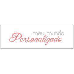 Meu Mundo Personalizado - Produtos Personalizados