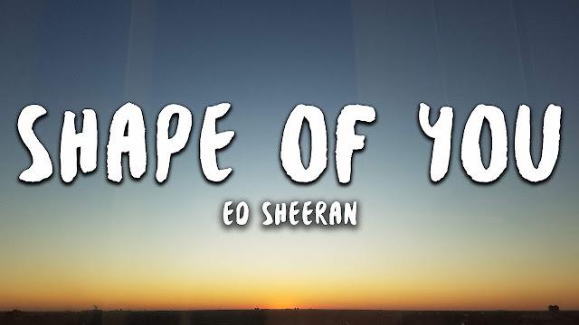 SHAPE OF YOU LYRICS ED SHEERAN