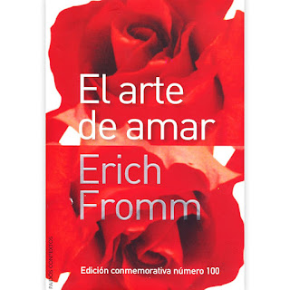 El Arte de Amar - Erich Fromm