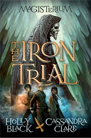 https://www.goodreads.com/book/show/20578940-the-iron-trial