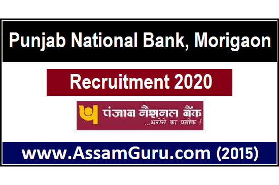 Punjab National Bank, Morigaon Job 2020