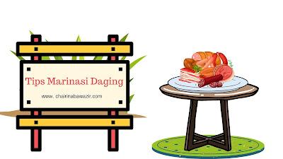 4 Tips Marinasi Daging untuk Menciptakan Olahan Daging Istimewa
