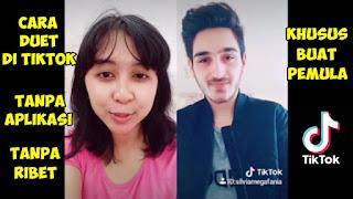 Cara Membuat Video Duet Di TikTok Dengan Teman