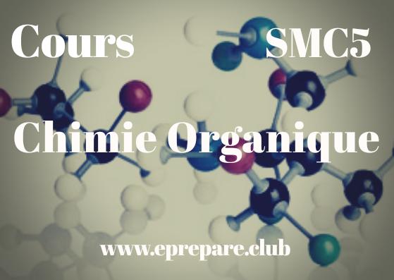 Cours de Chimie Organique SMC S5 PDF