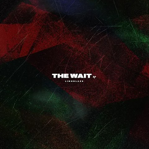 """The Wait"" is over for Limoblaze's New E.P. (Available Now) 