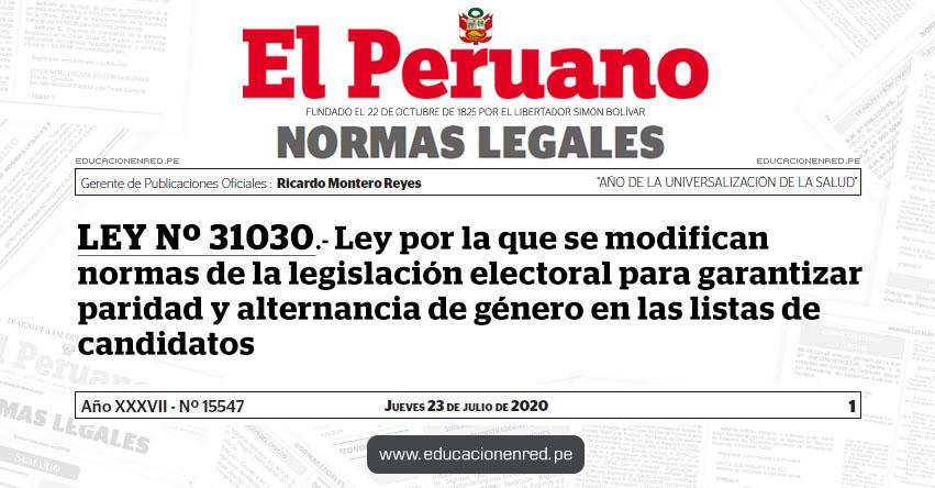 LEY Nº 31030.- Ley por la que se modifican normas de la legislación electoral para garantizar paridad y alternancia de género en las listas de candidatos