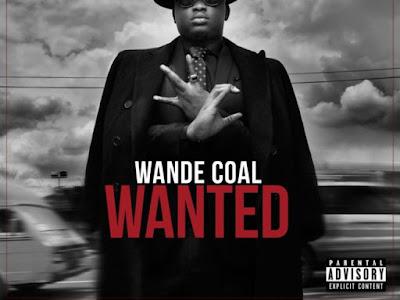 "Wande Coal – ""Wanted"" (Remix) ft. Burna Boy"