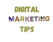 Digital Marketing Tips You Should Consider Once For Your Business