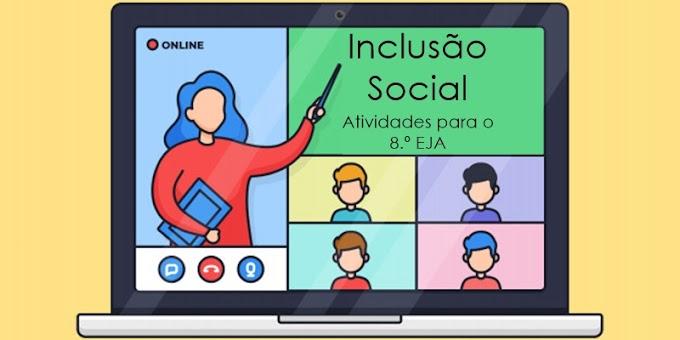 Inclusão social - Atividades de Artes para o 8.º EJA