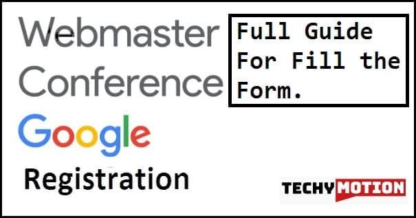 Google Webmaster Conference 2019 Registration कैसे करें ?
