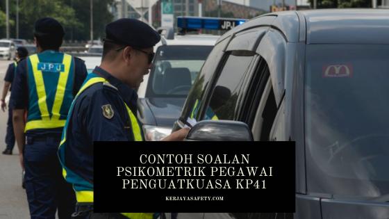 Contoh Soalan Psikometrik Pegawai Penguatkuasa KP41