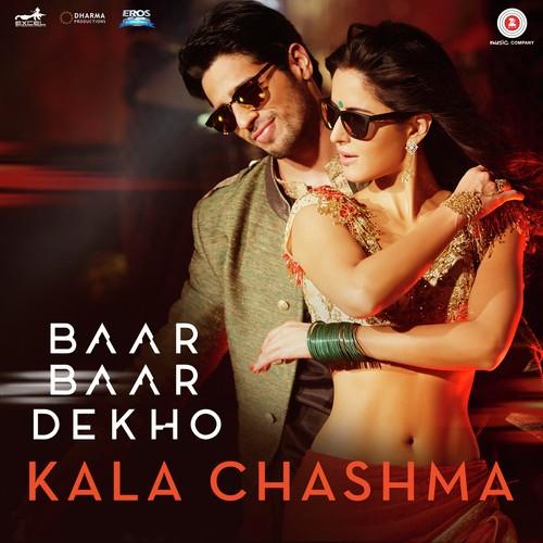 Kala Chashma - Baar Baar Dekho (2016)
