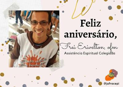 ANIVERSÁRIO DE FREI ERIVELTON