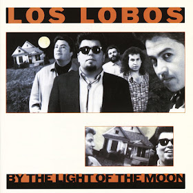 Los Lobos' By the Light of the Moon