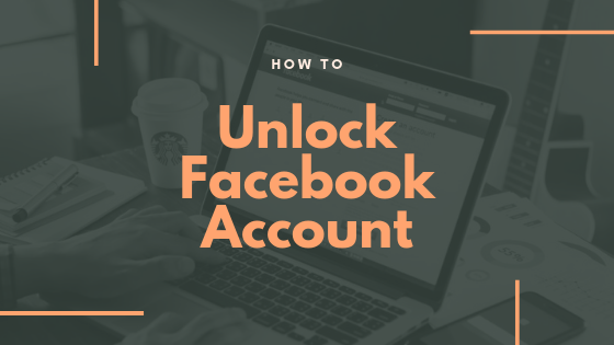 How To Unlock My Facebook Account<br/>