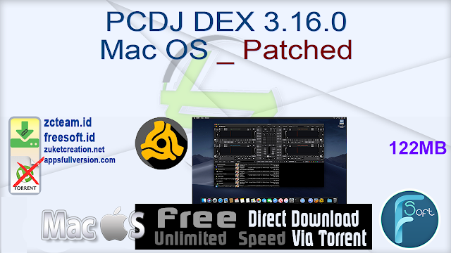 PCDJ DEX 3.16.0 Mac OS _ Patched_ ZcTeam.id