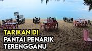 Tarikan dan Keistimewaan Pantai Penarik Setiu Terengganu