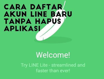 cara membuat line baru tanpa hapus akun