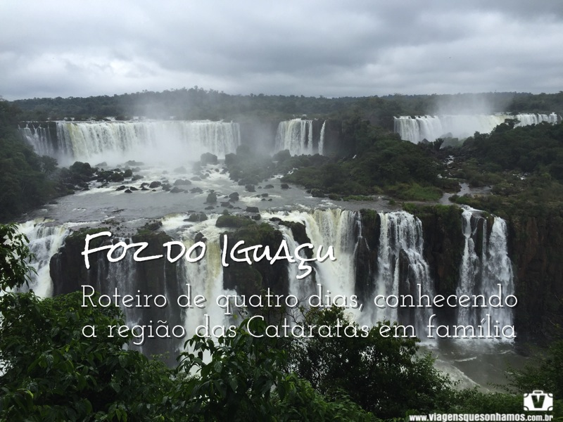 Quatro dias em Foz do Iguaçu