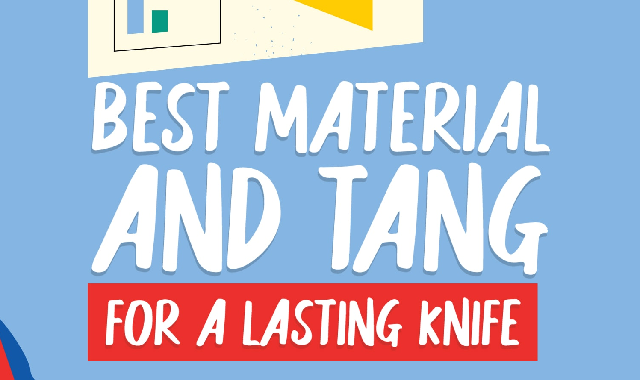 Best Material and Tang for a Lasting Knife #infographic