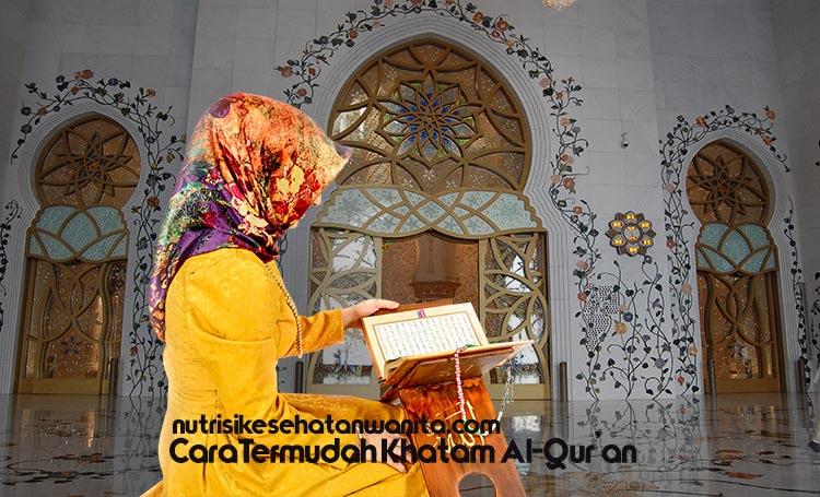 Cara Termudah Mengkhatamkan Al Quran Dalam Sebulan Selama Ramadhan