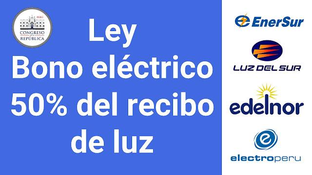 Ley bono eléctrico del 50% del recibo de luz subsidio extraordinario