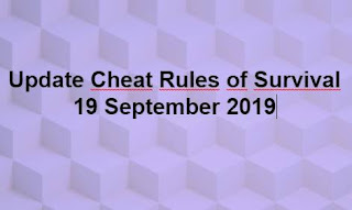 Link Download File Cheats Rules of Survival 19 September 2019