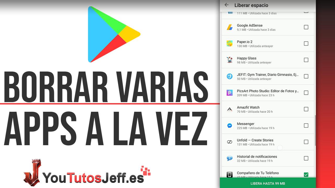 Eliminar Varias Aplicaciones al Mismo Tiempo - Trucos Android