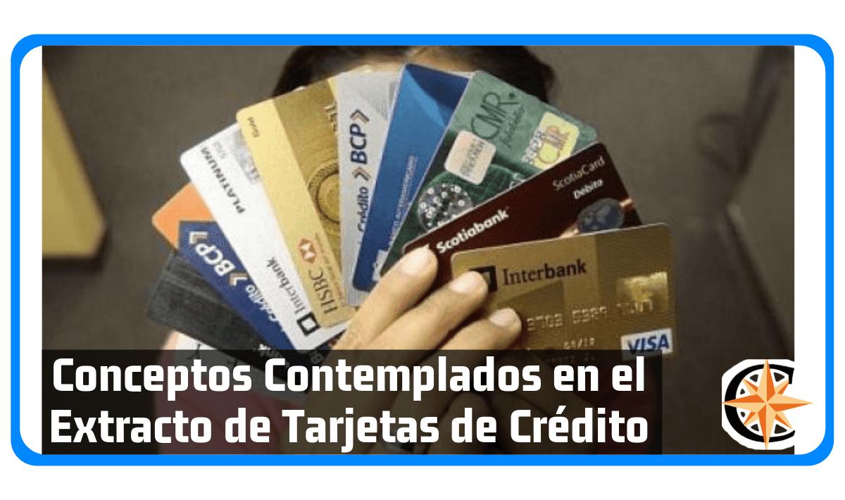 Conceptos Contemplados en el Extracto de Tarjetas de Crédito