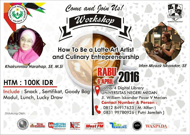 "Workshop ""How to Be A Latte Art Artist and Culinary Enterpreneurship"""