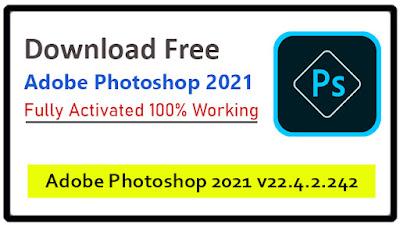 Download Free Adobe Photoshop 2021 [ Lifetime ]