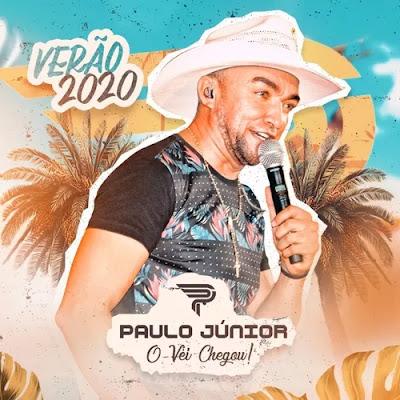 Paulo Junior - O Véi Chegou - Promocional de Janeiro - 2020