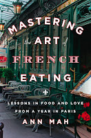mastering the art of french eating ann mah