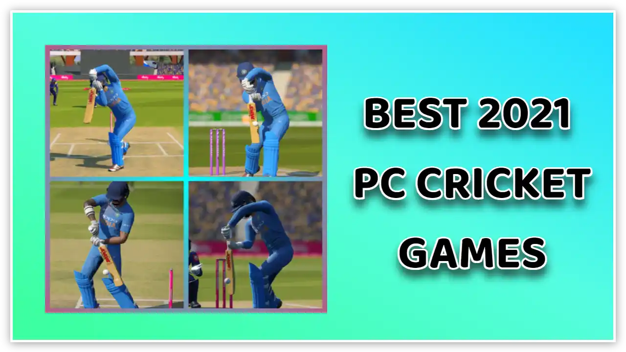 cricket games for pc in 2021