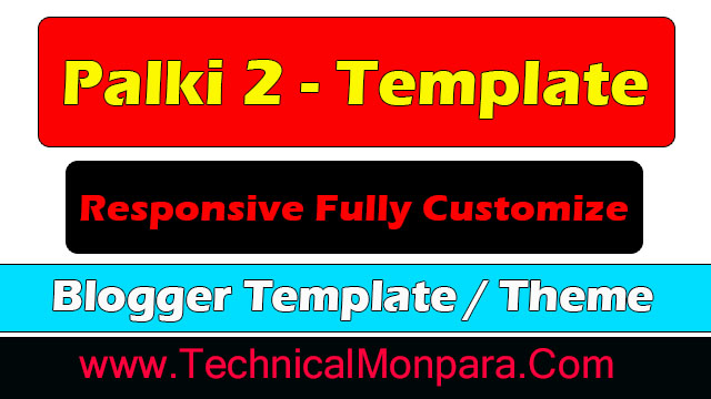 Palki 2 - Responsive Fully Customize Blogger Template Free Download