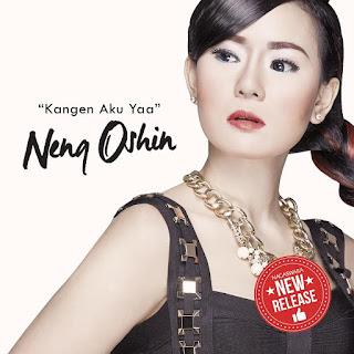 Neng Oshin - Kangen Aku Yaa