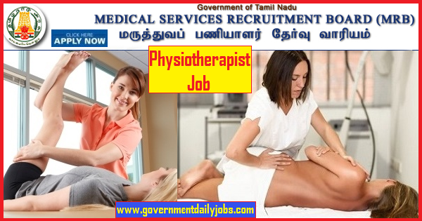 TN MRB Notification 2019 | Apply for 77 Physiotherapist Gr. II Job