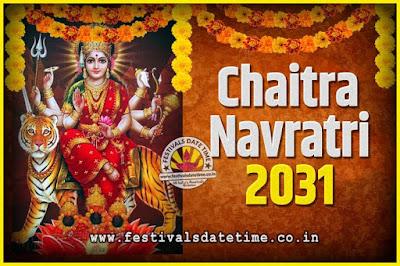 2031 Chaitra Navratri Pooja Date and Time, 2031 Navratri Calendar