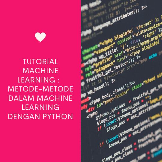 Metode-metode dalam Machine Learning dengan Python