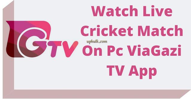 Gazi TV App