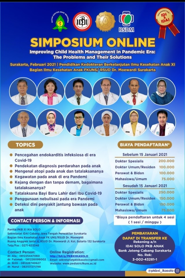 "(CONTINUING MEDICAL EDUCATION)    Ilmu Kesehatan Anak XI "" Improving Child Health Management in Pandemic Era:   The Problems and Their Solutions"