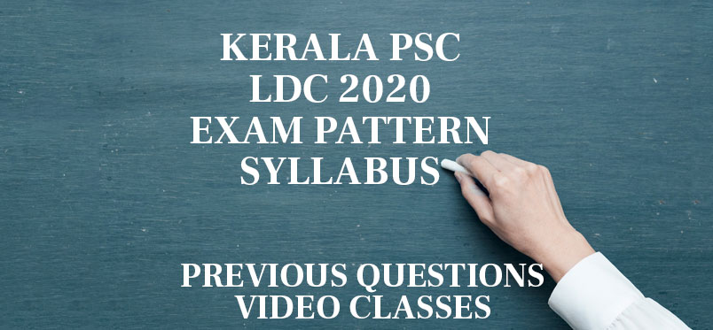 Kerala PSC LDC 2020 Study Plan Video Classes