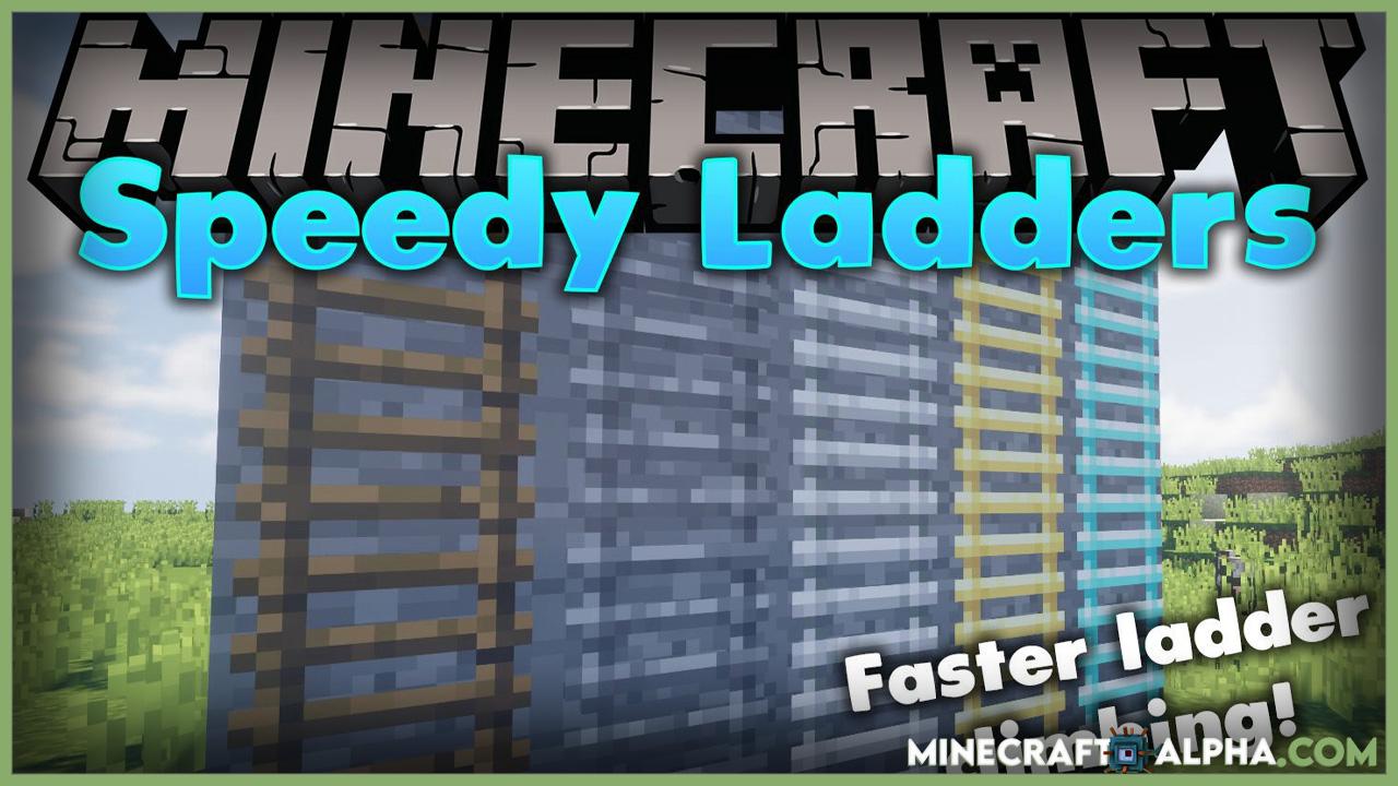 Minecraft Speedy Ladders Mod 1.17.1