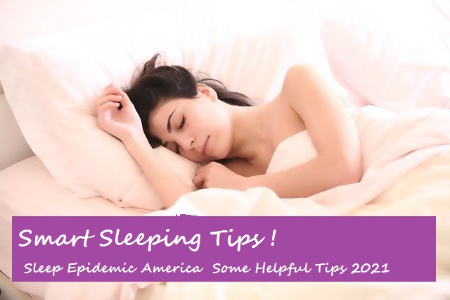 (Smart Sleeping Tips 2021)  (tips on how to sleep through the night) (how to sleep better at night naturally) (how to improve restless sleep)