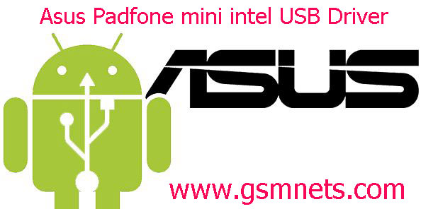 Asus Padfone mini intel USB Driver Download